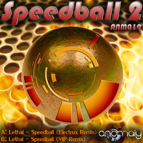 ANM019-B: Lethal - Speedball [VIP Remix] (Clip)