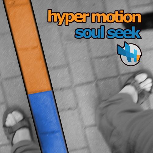 Hyper Motion - Soul Seek