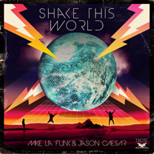 Mike La Funk & Jason Caesar _ Shake The World ( Virus J Remix )