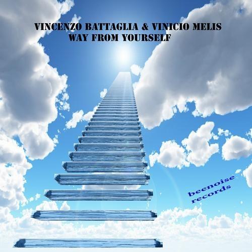 Vinicio Melis & Vincenzo Battaglia WAY FROM YOURSELF ( PROBI REMIX ) beenoise records