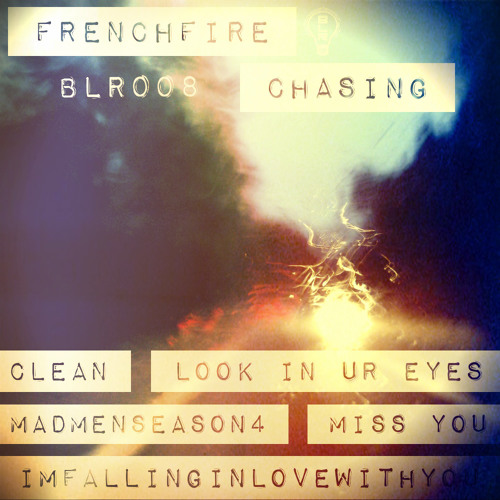 FREnchfire - MISS YOU [BLR008 'FREnchfire - Chasing']