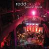 Redd - (Akustik) / Ne Olmaya Geldim