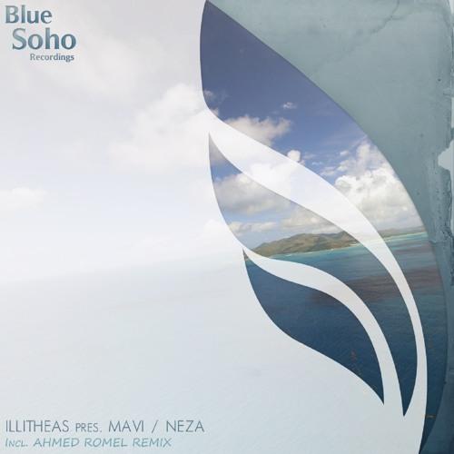 Illitheas pres. Mavi - Neza (Ahmed Romel Remix) [Blue Soho Recordings]