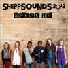 SheppSounds 2012 Crew - Speak Up