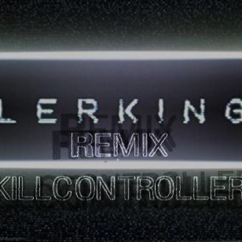 WASA3I - Killerking 2.0 (Skillcontrollers remix) FREE DOWNLOAD