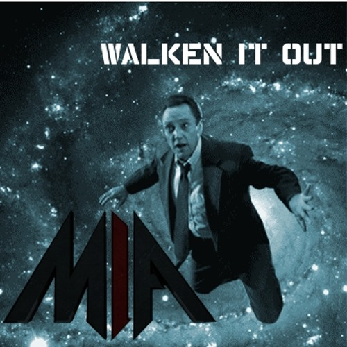 Melodies Influencing Actions - Walken It Out [Free Download]