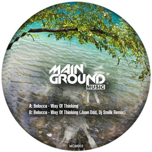 Belocca - Way Of Thinking  (DJ Smilk, Juan Ddd Remix) OUT NOW // Mainground Music