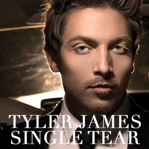 Tyler James - Single Tear
