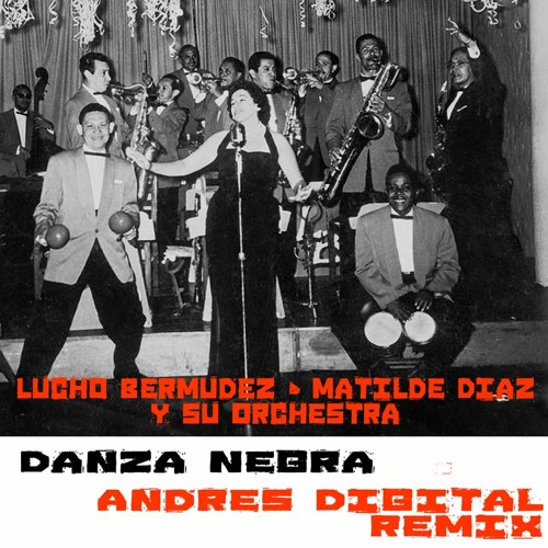 Danza Negra (Andrés Digital Remix)