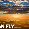LBV - I can fly (ORIGINAL MIX) - Free Download
