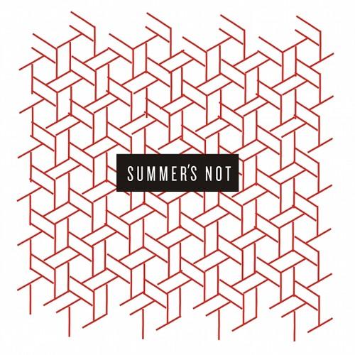 Summer's Not