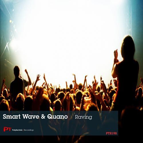Smart Wave & Quano - Raving(original mix)
