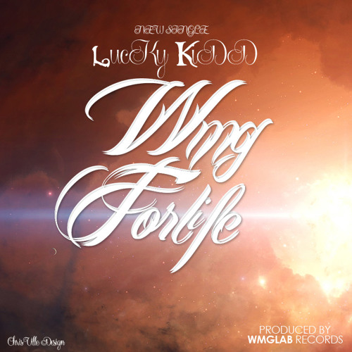 Lucky Kidd - WMG For Life EP