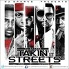 TAKIN' It To The Streets Vol . 1  By Dj Sparks