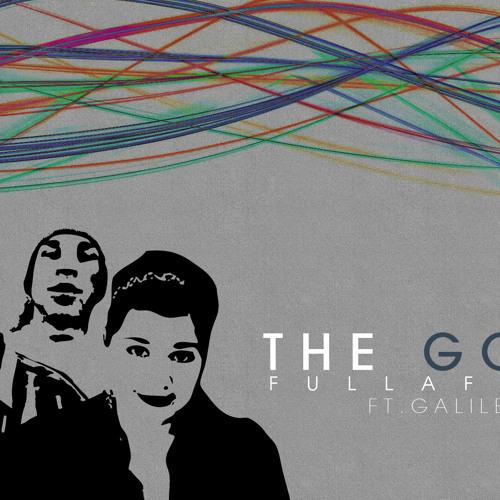 FullaFaith-The Good Ft. Galilea