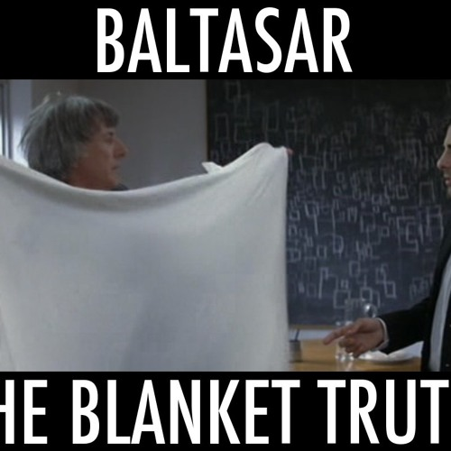 The Blanket Truth