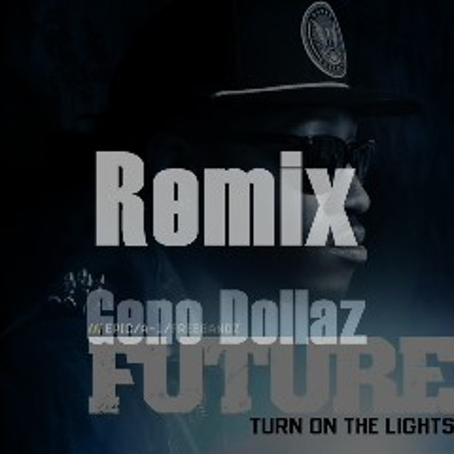 Future-Turn On The Lights(Remix