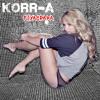 KORR-A Fiyacraka (Dave Aude Radio Edit)