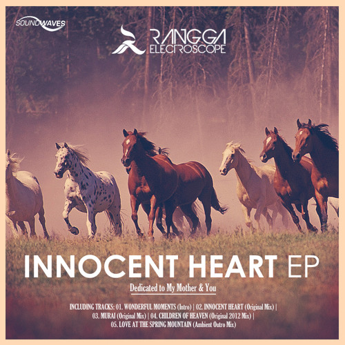 Rangga Electroscope - Innocent Heart (Original Mix) [SOUNDWAVES RECORDS]
