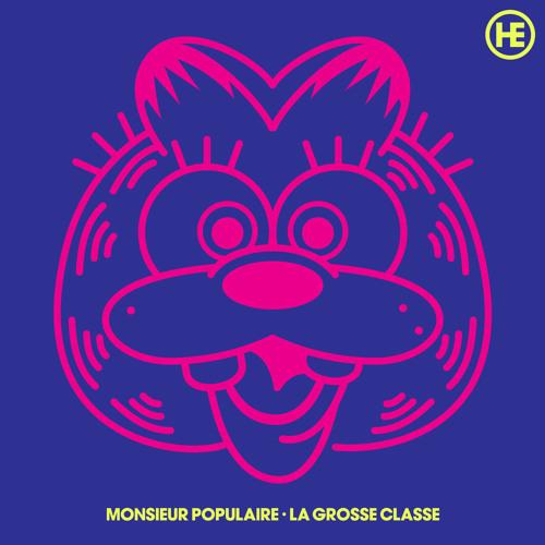 Monsieur Populaire - La grosse classe (ZS02)