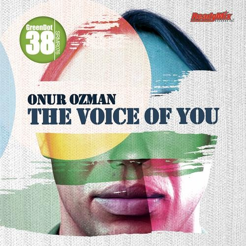 Onur Ozman - The Voice Of You (The Timewriter Remix)