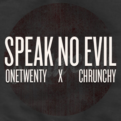 Speak No Evil (Prod. CHRUNCHY)