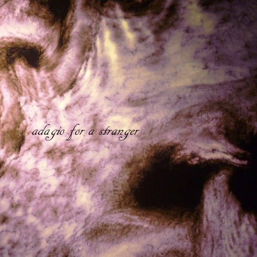Adagio For a Stranger