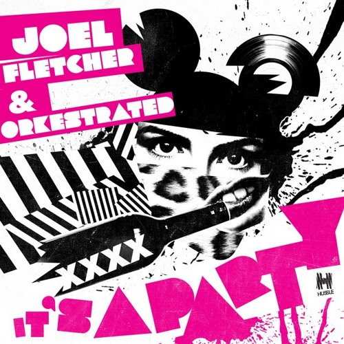 Joel Fletcher & Orkestrated - It's A Party (Jebu Remix)
