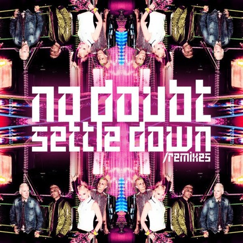 No Doubt - Settle Down (So Shifty Remix)