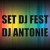 DJ Antonie - Set DJ Fest
