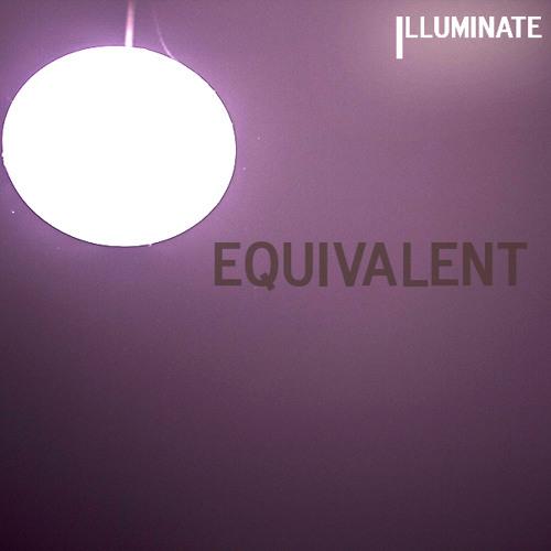 Equivalent - Illuminate  [Mind Ability Records]