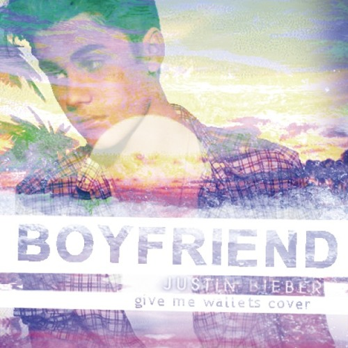 ◆FREE DOWNLOAD◆  Boyfriend - Justin Bieber (give me wallets cover)