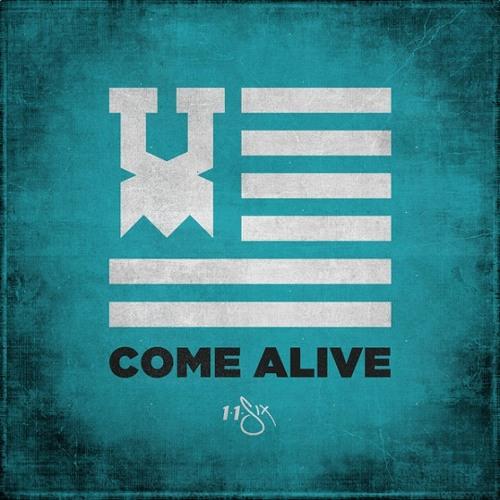116 - Come Alive (feat. KB, Tedashii, Derek Minor, Andy Mineo, Lecrae & Trip Lee)