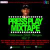 DJ IKE PRESENTS PRESS PLAY MIXTAPE VOL 7