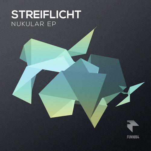 Streiflicht - Nukular (Original Mix) [Funnwork Records]