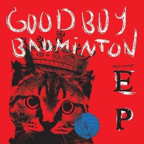 GOOD BOY BADMINTON - TIME OFF