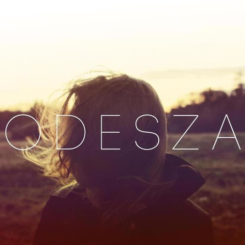 ODESZA - Summer's Gone - 11 Dont Stop