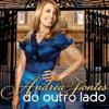 Andrea Fontes - O Diario