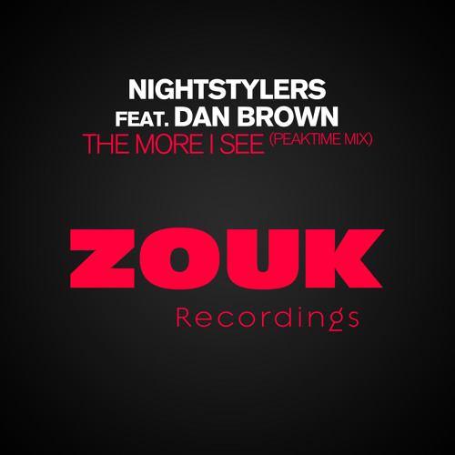 Nightstylers ft Dan Brown The More I see Peaktime MIx
