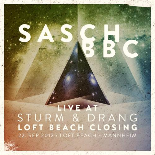 Sturm & Drang - Loft Beach Closing