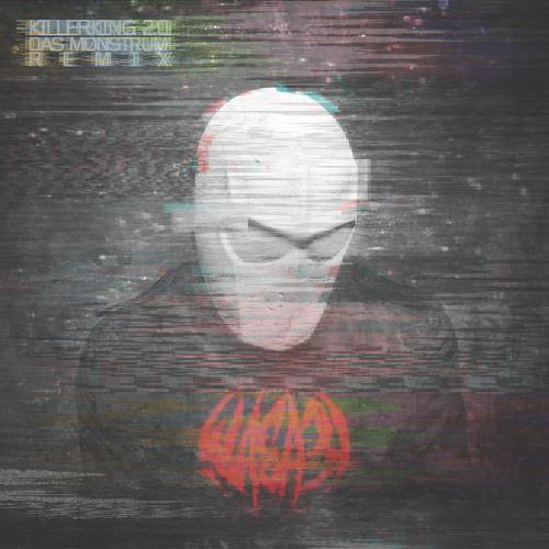 WASA3I - KILLERKING 2.0 (Das Monstrum Remix)