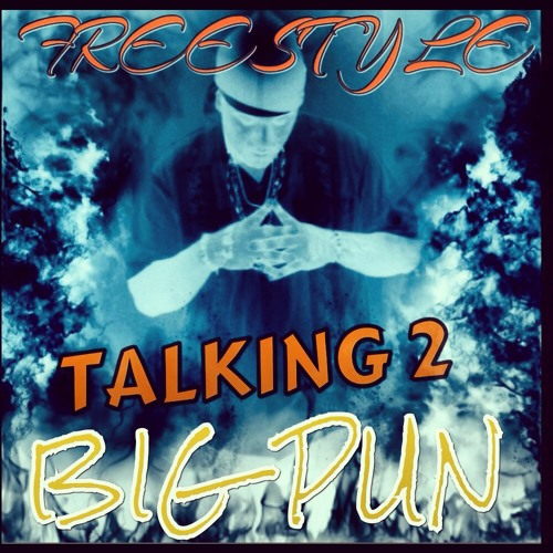 TALKING TO BIG PUN FREESTYLE(REST IN PEACE TWIN!) PROMO