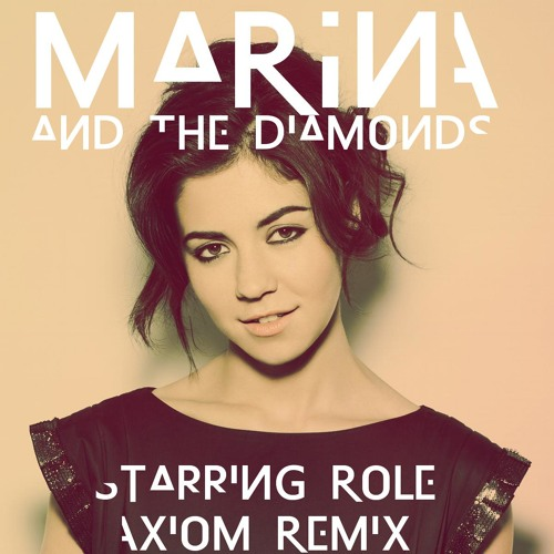 Starring Role (Axiom Remix)