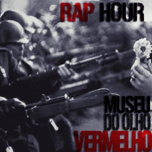 Rap Hour - Museu do Olho Vermelho (Beat Lucas Pombo)