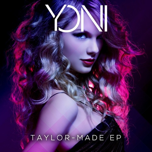 Taylor-Made (Yoni Bootleg Pack)