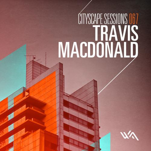 Cityscape Sessions 067: Travis MacDonald