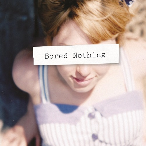 Bored Nothing - Bliss