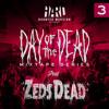 HARD Day of the Dead Mixtape #3: ZEDS DEAD