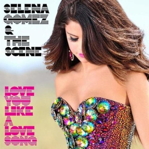 Love You Like a Love Song/ 50 Ways to Say Goodbye - Selena Gomez/ Train