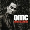 Chapeleiro Maluco - How Bizarre (unplugged - OMC)